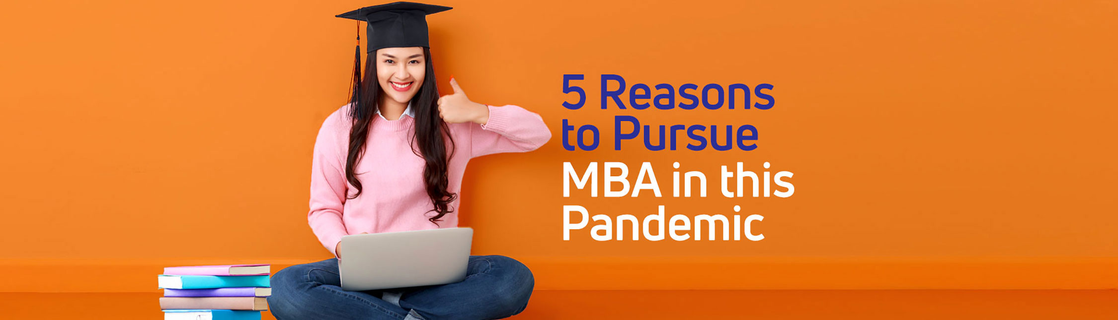 Reasons to Pursue MBA in this Pandemic