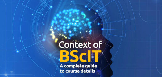 Context of BScIT A complete guide to course details